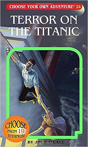 Terror On The Titanic (Choose Your Own Adventure #24) Ebook Rar