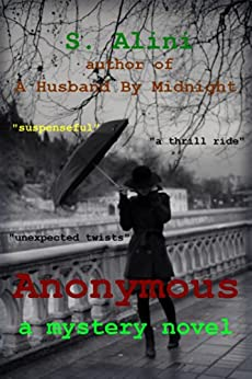 Anonymous - a suspense thriller by [Alini, S.]