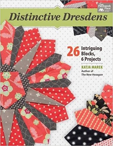 Book Distinctive Dresdens: 26 Intriguing Blocks, 6 Projects