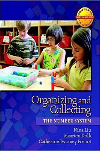 Organizing and Collecting: The Number System (Contexts in Learning Mathematics, Grades K-3: Investigating Number Sense, Addition, and Subtraction)