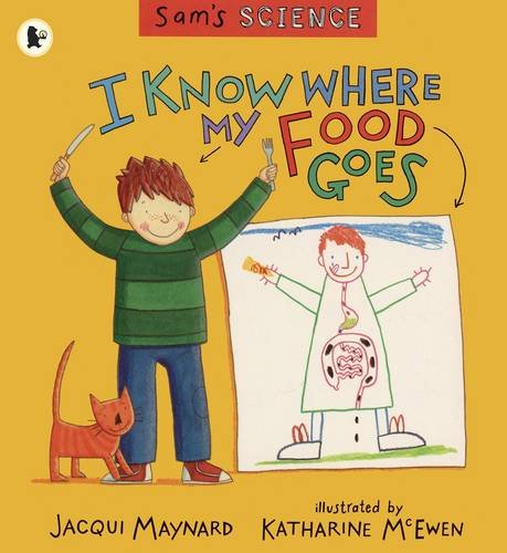 I Know Where My Food Goes (Sam's Science)