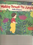 Walking Through the Jungle, Julie Lacome, 1564021378
