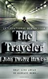 Front cover for the book The Traveler by John Twelve Hawks