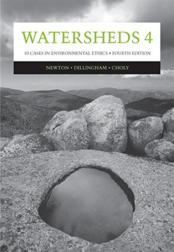 Watersheds 4: 10 Cases I Environmental Ethics