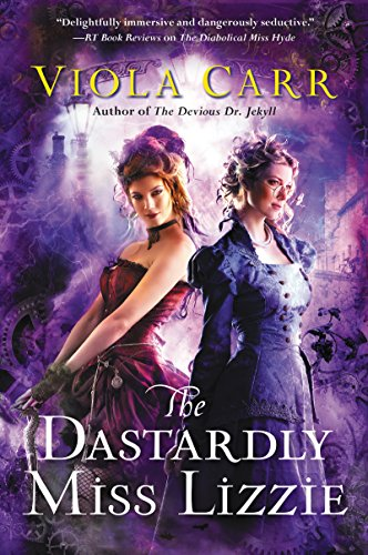 The Dastardly Miss Lizzie: An Electric Empire Novel