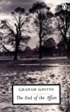 The End of the Affair (Twentieth Century Classics)