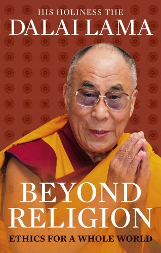 Beyond Religion: Ethics for a Whole World by Dalai Lama (3-Jan-2013) Paperback