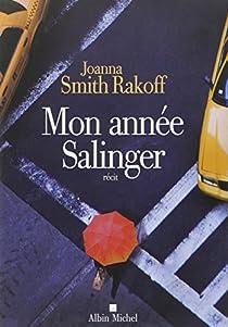 Mon Année Salinger par Rakoff