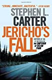 Jericho's Fall, Stephen L. Carter, 030747447X