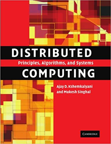 Distributed computing principles algorithms and systems ajay d distributed computing principles algorithms and systems reissue edition fandeluxe Gallery