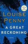 A Great Reckoning: A Novel (Chief Ins...