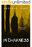 In Darkness (Black Acres Book 4)