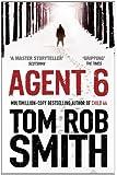 Agent 6 (Child 44 Trilogy 3)