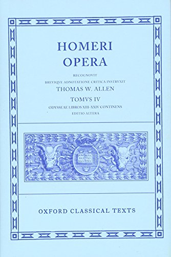 (The Odyssey, Books 13-24 (Oxford Classical Texts: Homeri Opera, Vol. 4))