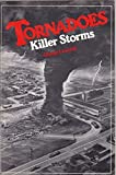 img - for Tornadoes Killer Storms book / textbook / text book