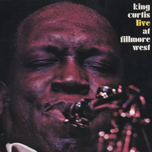 Memphis Soul Stew King Curtis: Memphis Soul Stew (Live At Fillmore West, 3/7/1971) By
