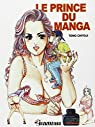 Prince du manga (le) par Tomo/