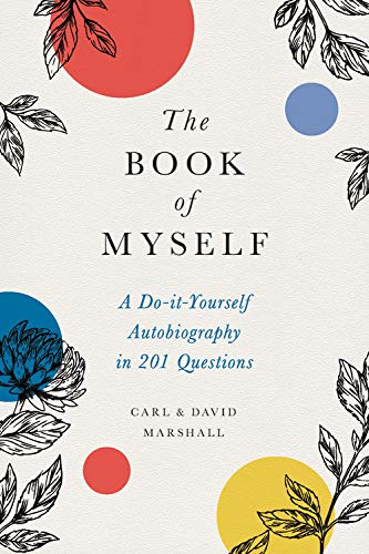 Pdf Parenting The Book of Myself: A Do-It-Yourself Autobiography in 201 Questions