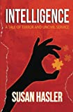 img - for Intelligence: A Tale of Terror and Uncivil Service book / textbook / text book