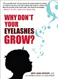 Why Don't Your Eyelashes Grow?, Beth Ann Ditkoff, 1583333231
