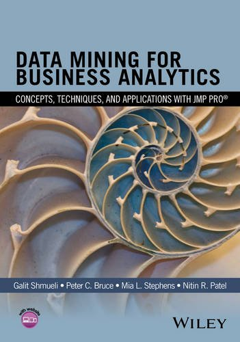 - Data Mining for Business Analytics: Concepts, Techniques, and Applications with JMP Pro