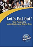 Let's Eat Out! Your Passport to Living Gluten and Allergy Free, Kim Koeller and Robert La France, 0976484501