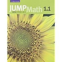 JUMP Math Cahier 1.1