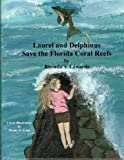 Laurel & Delphinus Save the Florida Coral Reefs