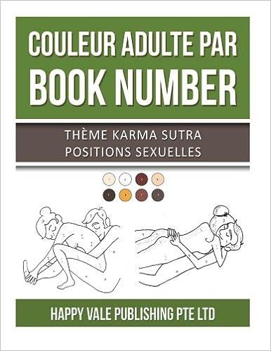Livre gratuits Couleur Adulte Par Book Number: Thème Karma Sutra Positions Sexuelles pdf epub