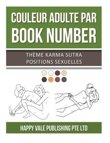 Couleur Adulte Par Book Number: Thème Karma Sutra Positions Sexuelles (French Edition)