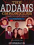 Addams Chronicles: An Altogether Ooky Look at the Addams Family 2nd , Revi edition by Cox, Stephen (1998) Paperback