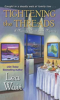 Tightening the Threads (A Mainely Needlepoint Mystery) by [Wait, Lea]