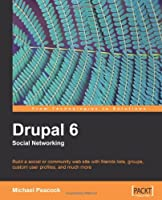 Drupal 6 Social Networking Front Cover