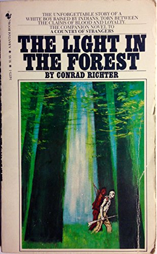 an analysis of the light in the forest by conrad richter The light in the forest author: conrad richter price: $ 750 publisher: fawcett books subject: book analysis grade: 9 pages: 120 stock #: m-hsen-23 in stock.