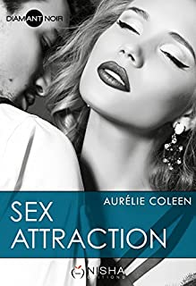 Sex attraction, Coleen, Aurélie