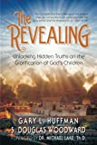 img - for The Revealing: Unlocking Hidden Truths on the Glorification of God's Children book / textbook / text book
