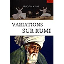 Variations sur Rumi (French Edition)
