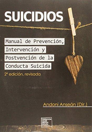 Descargar Libro Suicidios. Manual De Prevención, Intervención Y Postvención De La Conducta Suicida Andoni Anseán Ramos
