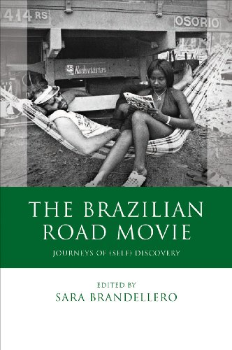 The Brazilian Road Movie: Journeys of (Self) Discovery (University of Wales - Iberian and Latin American Studies)