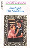img - for Sunlight On Shadows (Kismet) book / textbook / text book