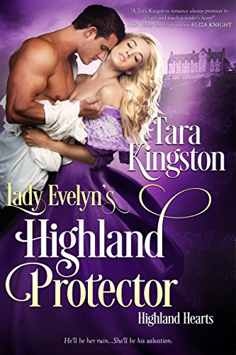 Lady Evelyn's Highland Protector (Highland Heart Series Book 2) ()