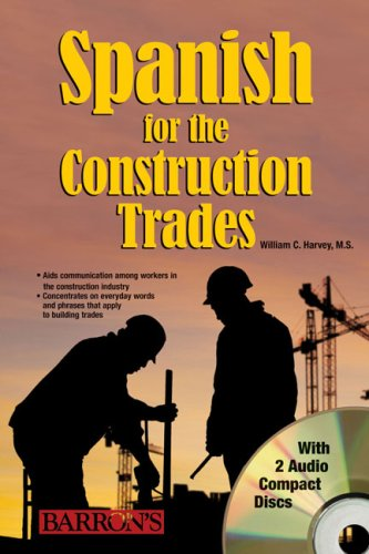 Spanish for the Construction Trade with Audio CDs by Brand: Barron's Educational Series