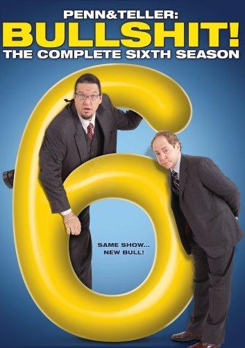 Penn & Teller Bullsh*t: Complete Sixth Season by