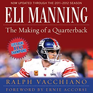 Eli Manning: The Making of a Quarterback Audiobook