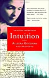 Intuition, Allegra Goodman, 0385336101