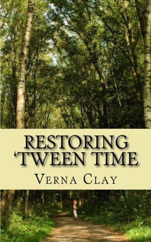 book cover of Restoring \'Tween Time