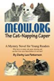 img - for Meow.org: The Cat-Napping Caper book / textbook / text book