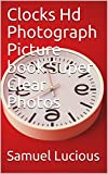 Clocks Hd Photograph Picture book Super Clear Photos