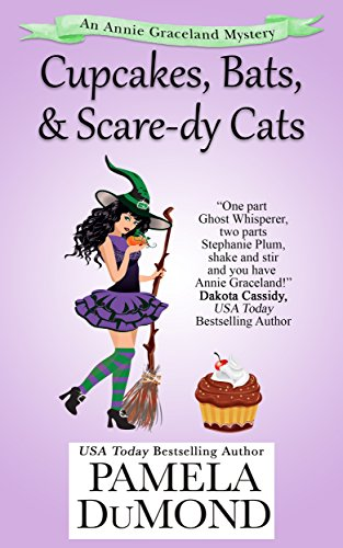 Cupcakes, Bats, and Scaredy Cats (An Annie Graceland Cozy Mystery Book 6) ()