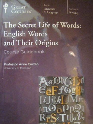 The Secret Life of Words: English Words and Their Origins -CDs (The Great Courses)